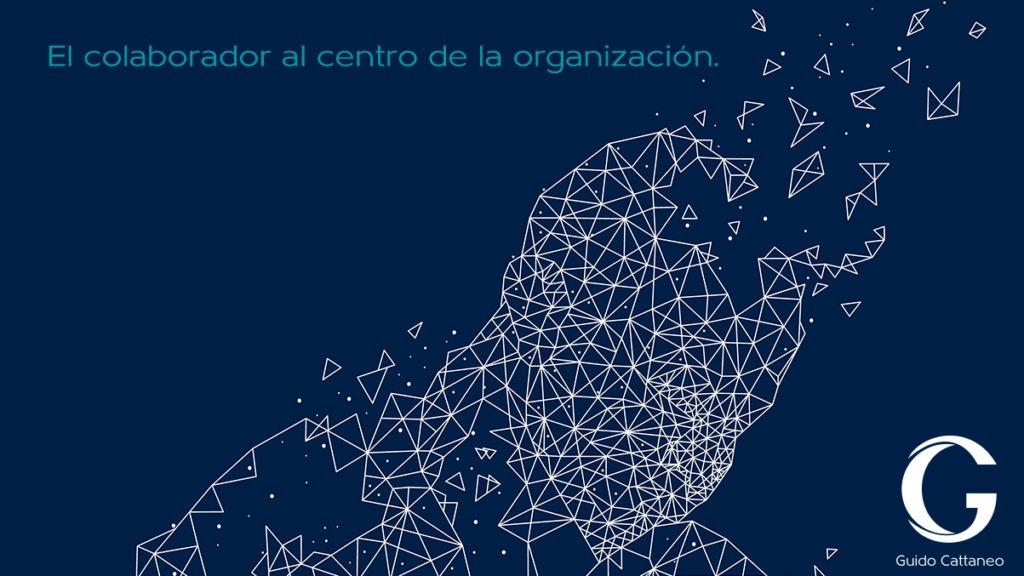 El colaborador al centro de la organización