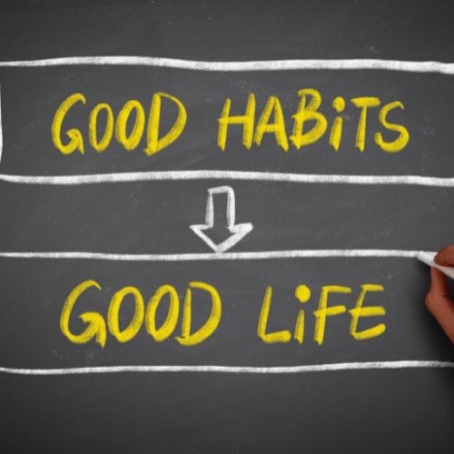 ¿Por qué importan los hábitos buenos de una persona?